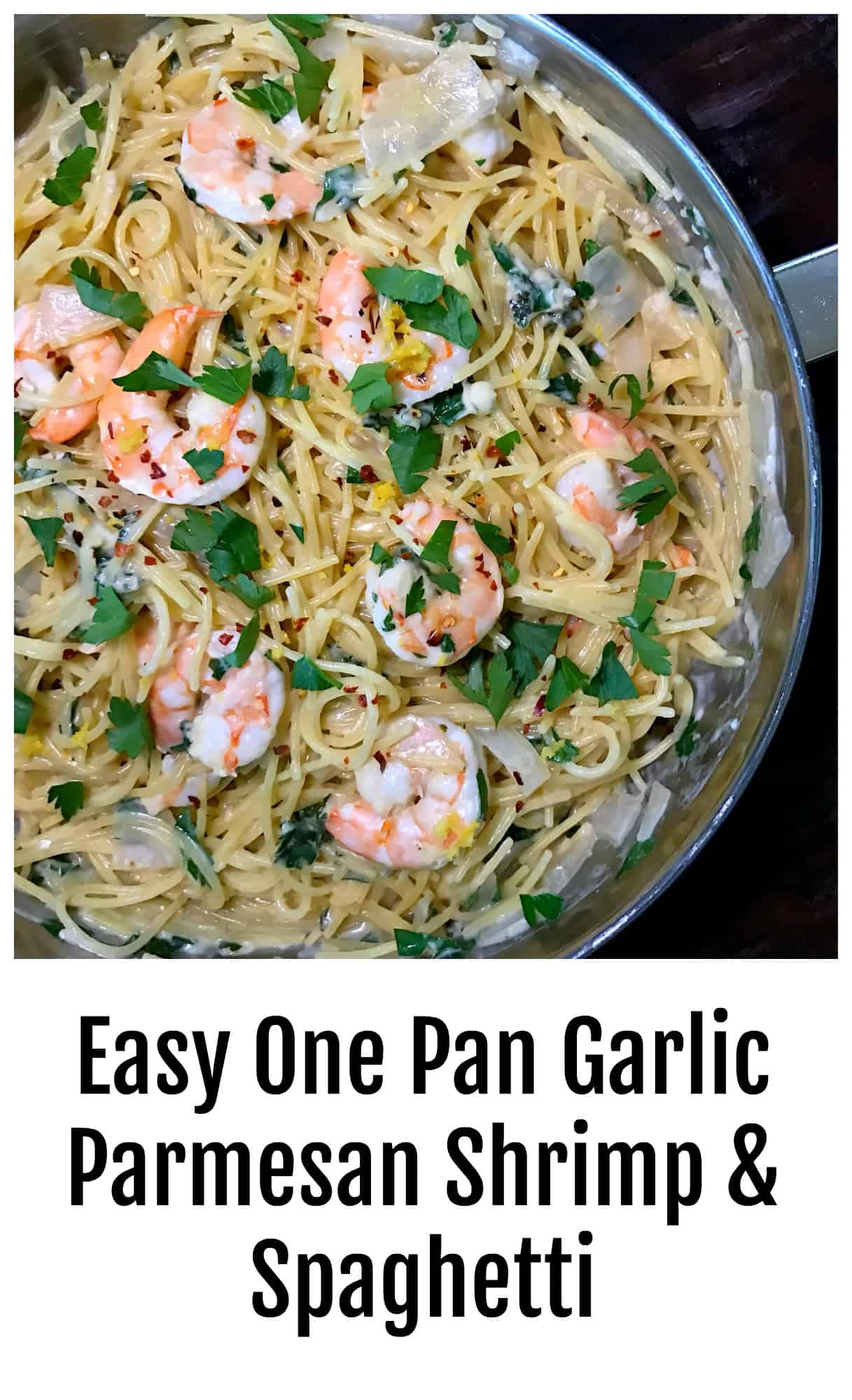 Easy One Pan Garlic Parmesan Shrimp and Spaghetti
